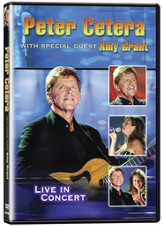 Peter Cetera with Special Guest Amy Grant: Live