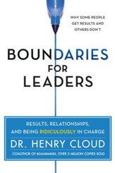 Boundaries for Leaders: Results, Relationships, and Being Ridiculously in Charge - eBook