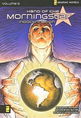 Indoctrination, Volume 5, Z Gaphic Novels / Hand of the Morning Star