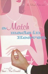 A Match Made In Heaven, Salinger Sisters Series #2