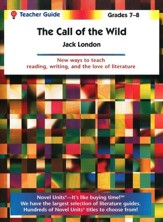 Call of the Wild, Novel Units Teacher's Guide, Grades 7-8