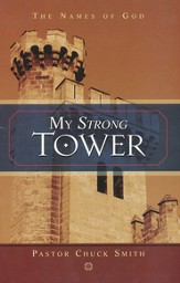 My Strong Tower: The Names of God