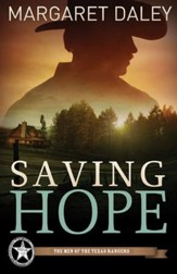 Saving Hope, Men of the Texas Rangers Series #1