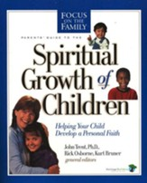 A Parents' Guide to the Spiritual Growth of Children