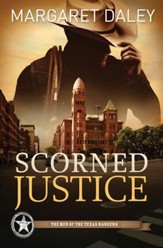Scorned Justice, Men of the Texas Ranger Series #3
