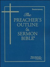 Deuteronomy [The Preacher's Outline & Sermon Bible, KJV]