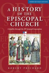 A History of the Episcopal Church (Third Revised Edition) - eBook