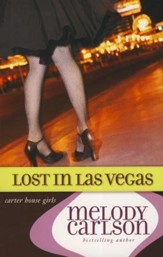 Lost in Las Vegas, Carter House Girls #5