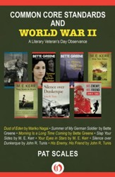 Common Core Standards and World War II: A Literary Veteran's Day Observance - eBook