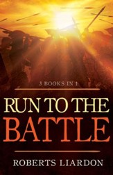 Run To The Battle (3 Books in 1) - eBook