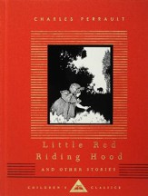 Little Red Riding Hood and Other Stories: Children's Classics - eBook