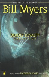 Deadly Loyalty Collection, Volume #3, Forbidden Doors Series