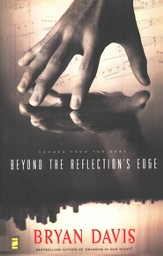 Beyond The Reflection's Edge, Echoes From The Edge #1