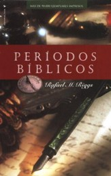 Períodos Bíblicos, Nueva Edición   (Dispensations, New Edition)