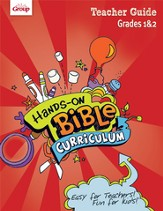 Hands-On Bible Curriculum Grades 1&2: Teacher Guide, Summer 2015