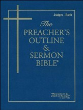 Judges-Ruth [The Preacher's Outline & Sermon Bible, KJV]