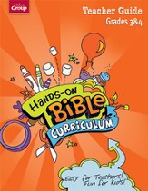 Hands-On Bible Curriculum Grades 3&4: Teacher Guide, Summer 2015