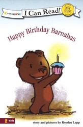Happy Birthday Barnabas, My First I Can Read! (Shared Reading)