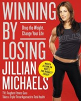 Winning by Losing: Drop the Weight, Change Your Life - eBook
