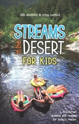 Streams in the Desert for Kids: 366 Devotions to Bring Comfort and Healing