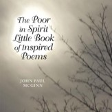 The Poor in Spirit Little Book of Inspired Poems - eBook