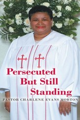 Persecuted But Still Standing - eBook