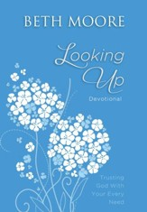 Looking Up: Trusting God With Your Every Need - eBook