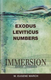Immersion Bible Studies: Exodus, Leviticus, Numbers