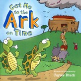 Get Me To The Ark On Time, Softcover
