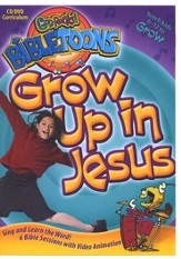 God Rocks! BibleToons: Grow Up in Jesus, CD-ROM/DVD Curriculum