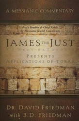 James the Just: Messianic Commentary