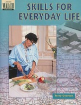 Skills for Everyday Life Student Text