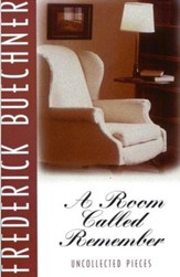 A Room Called Remember: Uncollected Pieces - eBook
