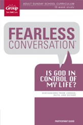 Fearless Conversation: Is God in Control of My Life? Participant's Guide