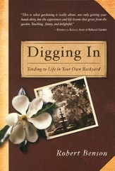Digging In: Tending to Life in Your Own Backyard  - Slightly Imperfect