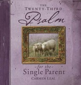 Psalms 23 for the Single Parents