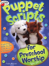 Puppet Scripts for Preschool Worship (Ages 3-K)