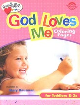 God Loves Me Coloring Pages (ages 0-2)