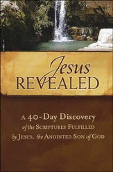 Jesus Revealed: A 40-Day Discovery of the Scriptures Fulfilled by Jesus, the Anointed Son of God - Slightly Imperfect