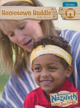 Hometown Nazareth VBS 2015: Hometown Huddle Leader Manual