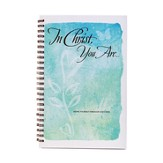 In Christ You Are, Journal
