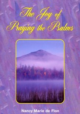 The Joy of Praying The Psalms