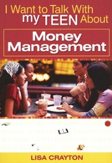 I Want to Talk with My Teen About Money Management