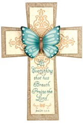 Let Everything that Has Breath, Butterfly Cross