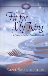 Fit for My King: His Princess 30-Day Diet Plan and Devotional - Slightly Imperfect