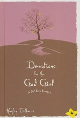 Devotions for the God Girl: A 365 Day Journey - Slightly Imperfect
