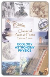 Classical Acts and Facts Science Cards: Ecology, Astronomy, and Physics