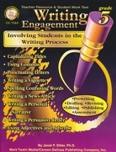Writing Engagement: Involving Students in the Writing Process Grade 5