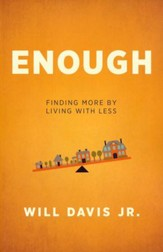 Enough: Finding More by Living with Less - Slightly Imperfect