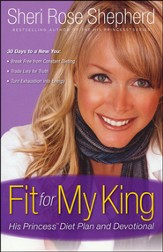 Fit for My King: His Princess Diet Plan and Devotional - Slightly Imperfect